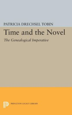 Time and the Novel, Patricia Drechsel Tobin