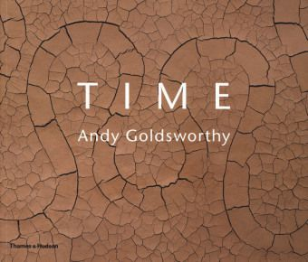 Time: Andy Goldsworthy, Andy Goldsworthy