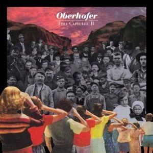 Time Capsules Ii (Vinyl), Oberhofer