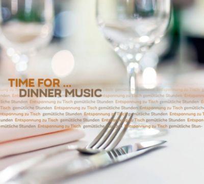 Time for  - Dinner Music