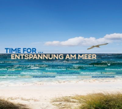 Time for - Entspannung am Meer