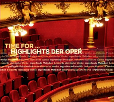 Time for - Highlights der Oper