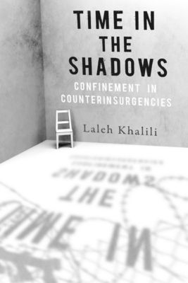 Time in the Shadows, Laleh Khalili