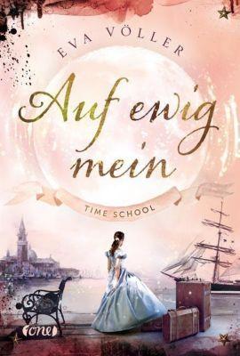 Time School - Auf ewig mein - Eva Völler |