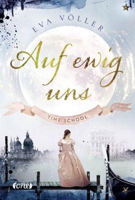 Time School - Auf ewig uns - Eva Völler pdf epub