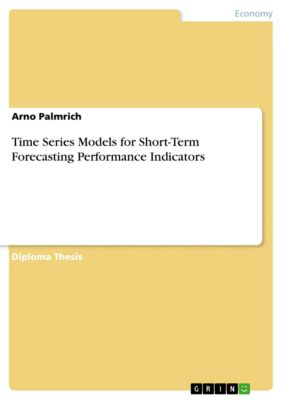 Time Series Models for Short-Term Forecasting Performance Indicators, Arno Palmrich