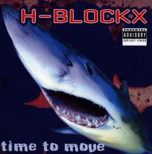 Time To Move, H-Blockx