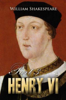 Timeless Classic: Henry VI, William Shakespeare