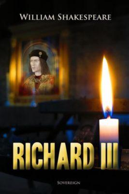Timeless Classic: Richard III, William Shakespeare