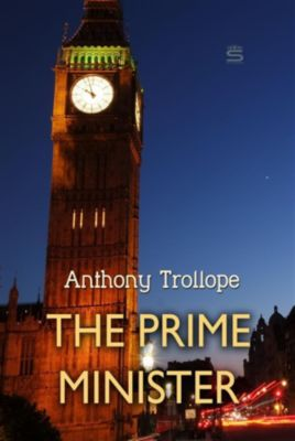 Timeless Classic: The Prime Minister, Anthony Trollope