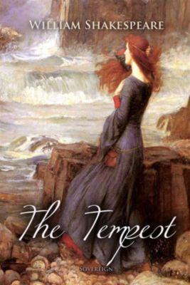 Timeless Classic: The Tempest, William Shakespeare