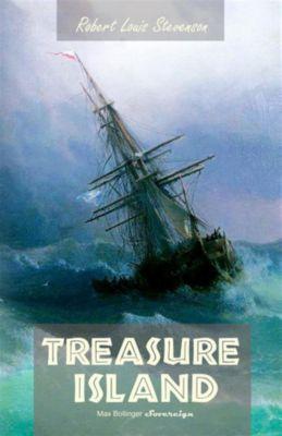 Timeless Classic: Treasure Island, Robert Louis Stevenson