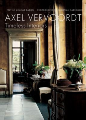Timeless Interiors, Axel Vervoordt, Armelle Baron