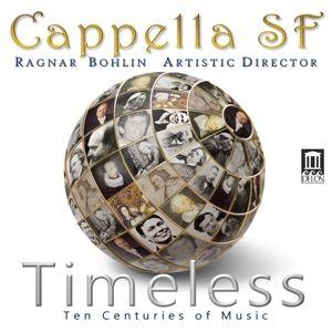 Timeless-Ten Centuries Of Music, Ragnar Bohlin, Capella Sf
