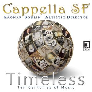 Timeless-Ten Centuries Of Music, Ragnar Bohlin, Capella Sf