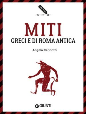 Timeline: Miti greci e di Roma antica, Angela Cerinotti