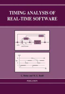 Timing Analysis of Real-Time Software, L. Motus, M. G. Rodd