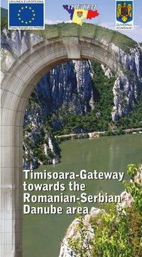Timisoara-Gateway towards the Romanian-Serbian Danube area, ADETIM - Timis County Economic and Social Development Agency