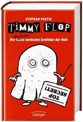 Timmy Flop. Der - beste - allerbeste verdeckte Ermittler der Welt, Stephan Pastis