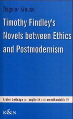 an analysis of timothy findleys novels between ethics and postmodernism Political theory and postmodernism (modern european philosophy) timothy v kaufman-osborn to try to pull this off, various chapters of the book examine the modern-postmodern tension/debate.