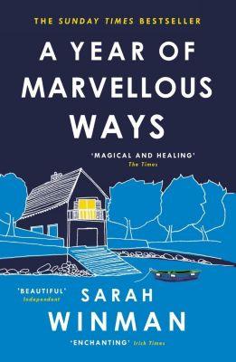 Tinder Press: A Year of Marvellous Ways, Sarah Winman