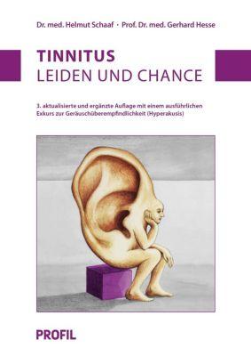Tinnitus: Leiden und Chance, Helmut Schaaf, Gerhard Hesse