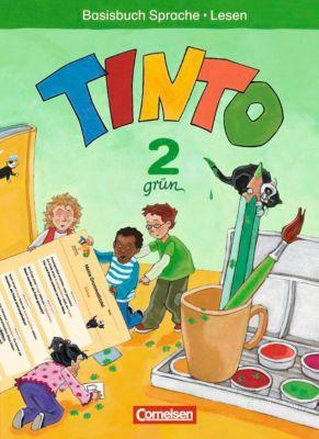 TINTO Sprach-Lesebuch: 2. Schuljahr, Basisbuch Sprache und Lesen (Grüne Ausgabe)