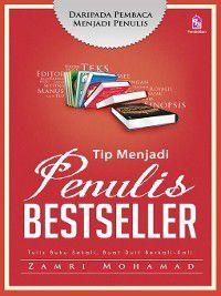 Tip Menjadi Penulis Bestseller, Zamri Mohamad
