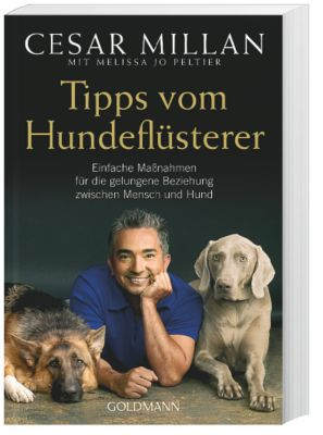 Tipps vom Hundeflüsterer, Cesar Millan