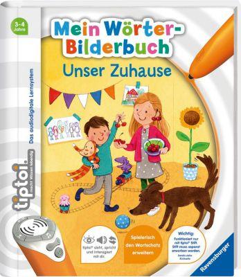 tiptoi®: Mein Wörter-Bilderbuch: Unser Zuhause - Susanne Gernhäuser  