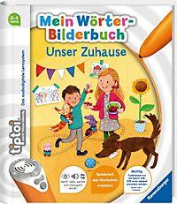 tiptoi®: Mein Wörter-Bilderbuch: Unser Zuhause