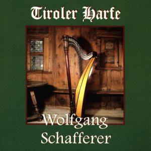 Tiroler Harfe, Wolfgang Schafferer