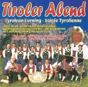 Tirolerabend, Diverse Interpreten