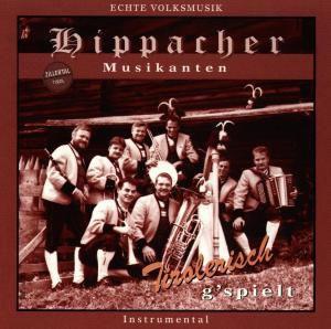 Tirolerisch g'spielt, Hippacher Musikanten
