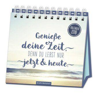 Tischkalender Genieße deine Zeit 2018, Grafik Werkstatt Bielefeld