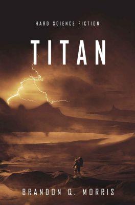Titan - Brandon Q. Morris |