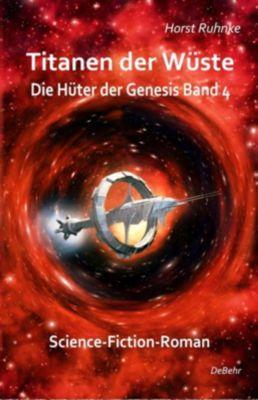 Titanen der Wüste - Horst Ruhnke |