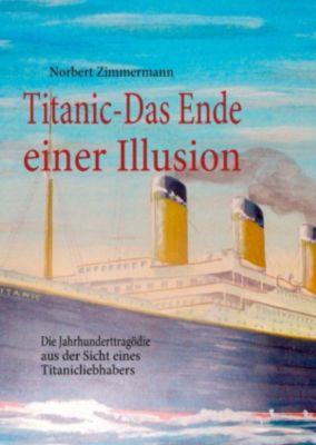 Titanic-Das Ende einer Illusion, Norbert Zimmermann