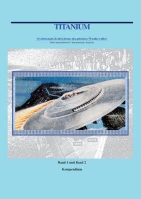 Titanium Kompendium Band 1 und 2 - William Wiggert |