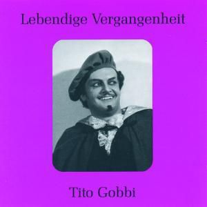 Tito Gobbi, Tito Gobbi, Gino Bechi