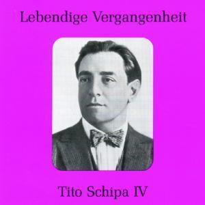 Tito Schipa Iv, Tito Schipa