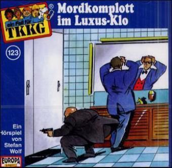 TKKG Band 123: Mordkomplott im Luxus-Klo (1 Audio-CD), Stefan Wolf