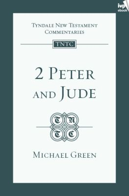 TNTC 2 Peter & Jude, Michael Green