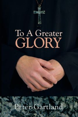 To a Greater Glory, Peter Gartland