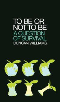 To Be Or Not To Be, Duncan Williams