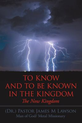 To Know and to Be Known in the Kingdom, Pastor James M. Lawson