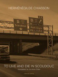To Live and Die in Scoudouc, Herménégilde Chiasson