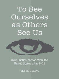 To See Ourselves as Others See Us, Ole Rudolf Holsti