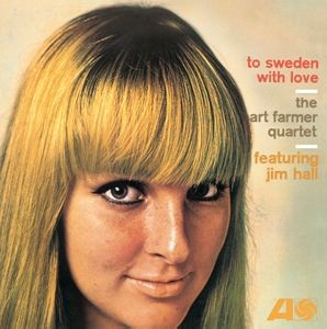 To Sweden With Love, Art Quartet Feat. Hall,Jim Farmer