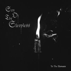 To The Elements (Gtf/Transparent Vinyl), Sun Of The Sleepless